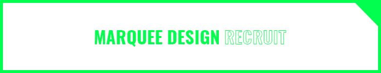 MARQUEE DESIGN RECRUITE 2020